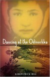 Dancing at the Odinochka - Kirkpatrick Hill