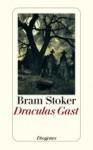 Draculas Gast - Bram Stoker, Erich Fivian, H. Haas