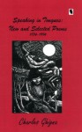 Speaking in Tongues: New and Selected Poems - Charles Ghigna