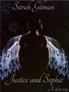 Justice and Sophie - Sarah Gilman