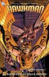 Hawkman: El alzamiento de Águila Dorada (Hawkman, #4) - Justin Gray, Jimmy Palmiotti, Joe Bennett