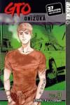 GTO: Great Teacher Onizuka, Vol. 3 - Tohru Fujisawa