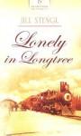 Lonely in Longtree - Jill Stengl