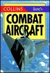 Jane's Gem Combat Aircraft - Jane's Information Group, Christopher Chant, Bob Munro