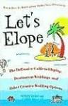 Let's Elope Let's Elope - Scott Shaw