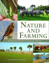 Nature and Farming: Sustaining Native Biodiversity in Agricultural Landscapes - David Norton, Nick Reid