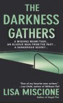 The Darkness Gathers: A Novel - Lisa Miscione