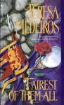 3 - Historical Novels: Fairest of Them All, Shadows and Lace, Touch of Enchantment (Historical Romance) - Teresa Medeiros