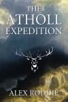 The Atholl Expedition (Alpine Dawn, #1) - Alex Roddie
