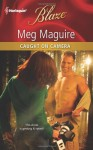 Caught on Camera (Harlequin Blaze #608) - Meg Maguire