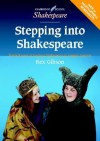 Stepping Into Shakespeare: Practical Ways of Teaching Shakespeare to Younger Learners - Rex Gibson