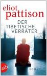 Der tibetische Verräter (German Edition) - Eliot Pattison