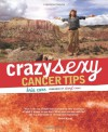 Crazy Sexy Cancer Tips - Kris Carr, Sheryl Crow