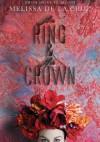 The Ring and the Crown - Melissa de la Cruz