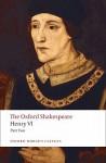 The Oxford Shakespeare: Henry VI, Part Two (Oxford World's Classics) - Roger Warren, William Shakespeare