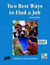 Two Best Ways to Find a Job - Michael J. Farr, Susan Christophersen