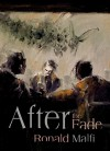 After the Fade - Ronald Malfi