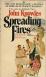 Spreading Fires - John Knowles