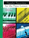 Popular Favorites for the Piano Lesson: Level 3 - Tom Roed