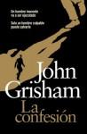 La confesión - John Grisham