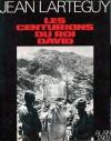 Les Centurions Du Roi David - Jean Lartéguy, Alain Taieb