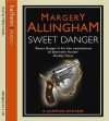 Sweet Danger (Albert Campion Mystery #5) - Margery Allingham, Philip Franks