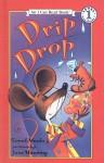 Drip, Drop - Sarah Weeks, Jane Manning