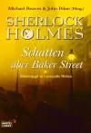 Sherlock Holmes Schatten über Baker Street - Claudia Kratochvil, John Pelan