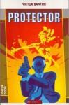 Protector - Víctor Santos