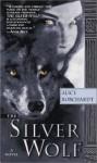 Silver Wolf - Alice Borchardt