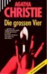Die großen Vier - Agatha Christie