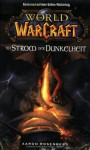 Im Strom der Dunkelheit (World of Warcraft, #3) - Aaron Rosenberg