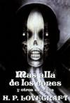 Más allá de los eones y otros escritos (Biblioteca Lovecraft #10) - H.P. Lovecraft, Alberto Santos Castillo, José Antonio Álvaro Garrido