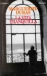 La vita tranquilla - Marguerite Duras, Laura Frausin Guarino