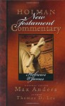 Holman New Testament Commentary - Hebrews & James - Max E. Anders, Thomas D. Lea