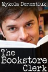 The Bookstore Clerk - Mykola Dementiuk