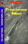 Treacherous Moon: Agents of ISIS, Book 2 - Stephen Goldin