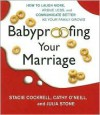 Babyproofing Your Marriage - Stacie Cockrell, Christopher Burns, Cathy O'Neill, Julia Stone