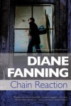 Chain Reaction: A Lucinda Pierce Homicide Investigation - Diane Fanning