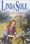 A Rose in Winter - Linda Sole