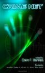 Crime Net - Colin F. Barnes, Nicholas P. Oakley, T.F. Grant, Vivian Caethe