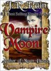 Vampire Moon (Vampire for Hire #2) - J.R. Rain