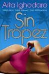 Sin Tropez - Aita Ighodaro