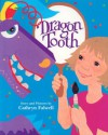 Dragon Tooth - Cathryn Falwell