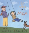 31 Uses For A Mom - Harriet Ziefert, Rebecca Doughty