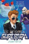 Zeke Bartholomew: Superspy! - Jason Pinter