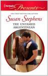 The Untamed Argentinean - Susan Stephens