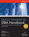 Oracle Database 10g DBA Handbook - Kevin Loney, Bob Bryla
