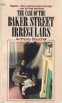 The Case of the Baker Street Irregulars - Anthony Boucher, Otto Penzler
