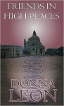 Friends in High Places - Donna Leon, Anna Fields